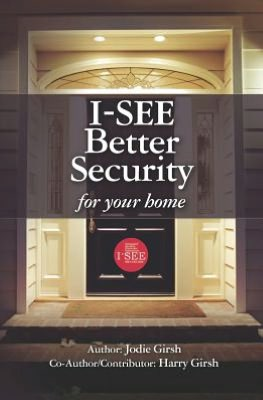 I See Better Security for Your Home by Jodie Girsh and Harry Girsh